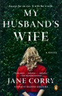 My Husband's Wife: A Novel Cover Image
