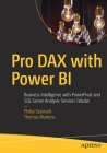 Pro Dax with Power Bi: Business Intelligence with Powerpivot and SQL Server Analysis Services Tabular Cover Image