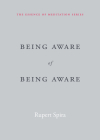 Being Aware of Being Aware (Essence of Meditation) Cover Image