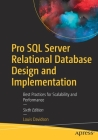 Pro SQL Server Relational Database Design and Implementation: Best Practices for Scalability and Performance Cover Image