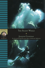 The Silent World: The International Bestseller by the Father of Underwater Exploration (National Geographic Adventure Classics) Cover Image