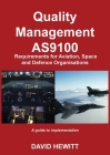 Quality Management: Requirements for Aviation, Space and Defence Organisations Cover Image