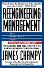 Reengineering Management: Mandate for New Leadership Cover Image