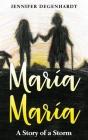 María María: A Story of a Storm Cover Image