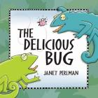 The Delicious Bug Cover Image