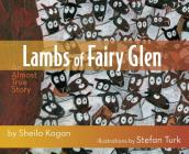 Lambs of Fairy Glen: An Almost True Story Cover Image