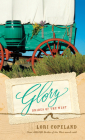 Glory (Brides of the West #4) Cover Image