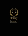 Notary Journal: Notary Public, Log Book, Keep Records Of Notarial Acts Detailed Information, Paperwork Record Book, Required Entries L Cover Image