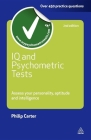 IQ and Psychometric Tests: Assess Your Personality Aptitude and Intelligence (Testing) Cover Image