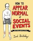 How to Appear Normal at Social Events: And Other Essential Wisdom Cover Image