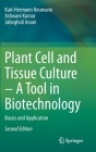 Plant Cell and Tissue Culture - A Tool in Biotechnology: Basics and Application Cover Image