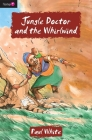 Jungle Doctor and the Whirlwind (Flamingo Fiction 9-13s) Cover Image