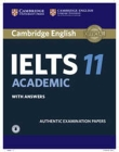 Cambridge IELTS 11 Academic Student's Book with Answers with Audio: Authentic Examination Papers [With Downloadable Audio File] Cover Image