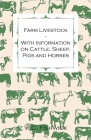 Farm Livestock - With Information on Cattle, Sheep, Pigs and Horses Cover Image