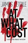 At What Cost: A Detective Penley Mystery Cover Image