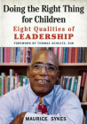 Doing the Right Thing for Children: Eight Qualities of Leadership Cover Image
