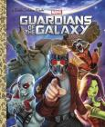Guardians of the Galaxy (Marvel: Guardians of the Galaxy) (Little Golden Book) Cover Image