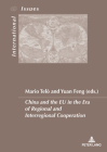 China and the Eu in the Era of Regional and Interregional Cooperation (Enjeux Internationaux / International Issues #49) Cover Image