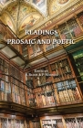 Readings Prosaic and Poetic Cover Image