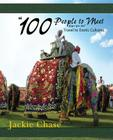 100 People to Meet Before You Die Travel to Exotic Cultures Cover Image