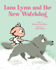 Lana Lynn and the New Watchdog Cover Image