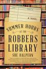 Summer Hours at the Robbers Library Cover Image