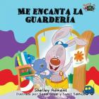 Me encanta la guardería: I Love to Go to Daycare (Spanish Edition) (Spanish Bedtime Collection) Cover Image