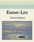 Eskimo Life: Large Print Cover Image