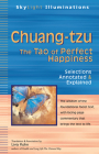 Chuang-Tzu: The Tao of Perfect Happiness--Selections Annotated & Explained (SkyLight Illuminations) Cover Image