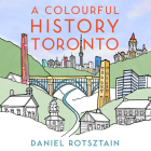 A Colourful History Toronto Cover Image
