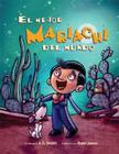 El Mejor Mariachi del Mundo = The Best Mariachi in the World Cover Image