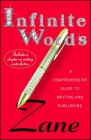 Infinite Words: A Comprehensive Guide to Writing and Publishing Cover Image