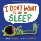 I Don't Want to Go to Sleep Cover Image
