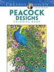 Creative Haven Peacock Designs Coloring Book (Creative Haven Coloring Books) Cover Image