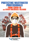 Protecting Wastewater Professionals From Covid-19 and Other Biological Hazards Cover Image