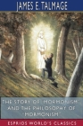 The Story of Mormonism, and The Philosophy of Mormonism (Esprios Classics) Cover Image
