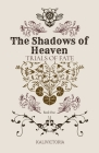 The Shadows of Heaven Cover Image