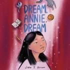 Dream, Annie, Dream Lib/E Cover Image