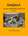 SimQuick: Process Simulation with Excel, 3rd Edition Cover Image