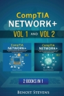 CompTIA Network+: 2 Books in 1- The Ultimate Comprehensive Beginners Guide to Learn About The CompTIA Network+ Certification from A-Z (w Cover Image