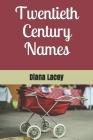 Twentieth Century Names Cover Image