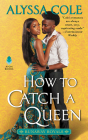 How to Catch a Queen: Runaway Royals Cover Image