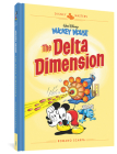 Walt Disney's Mickey Mouse: The Delta Dimension: Disney Masters Vol. 1 (The Disney Masters Collection) Cover Image
