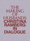 The Making of Husbands: Christina Ramberg in Dialogue Cover Image