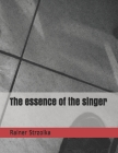 The essence of the singer Cover Image