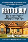 Rent-To-Buy: Your Hands-On Guide to Buy Your Home When Mortgage Lending Is Tight Cover Image