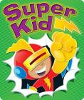 Super Kid Motivational Stickers Cover Image