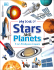 My Book of Stars and Planets: A fact-filled guide to space Cover Image