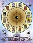 Tarot Coloring Book: Color Your Own Tarot Tarot Card Book Cover Image