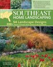 Southeast Home Landscaping, 3rd Edition Cover Image